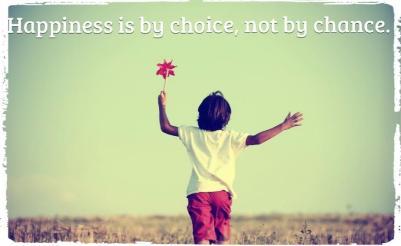 happiness-is-by-choice_kebahagiaan-itu-pilihan
